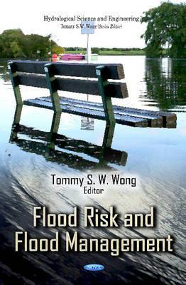 Flood Risk and Flood Management Tommy S.W. Wong