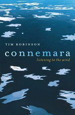 Setting Foot on the Shores of Connemara & Other: Writings  by  Tim Robinson