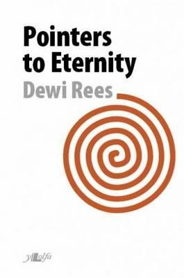 Pointers to Eternity Dewi Rees