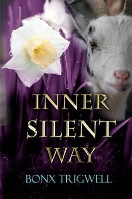 Inner Silent Way  by  Bonx Trigwell