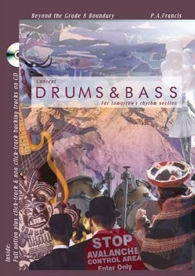 Concept: Drums and Bass: For Tomorrows Rhythm Section  by  Paul Francis