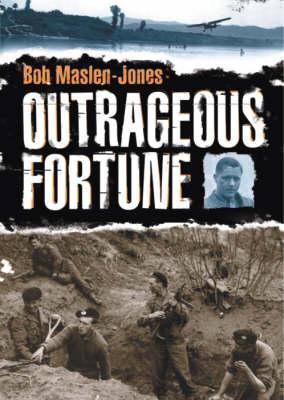 Outrageous Fortune Bob Maslen-Jones