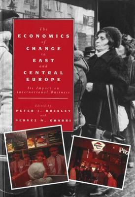 Economics of Change in East & Central Europe Peter J. Buckley