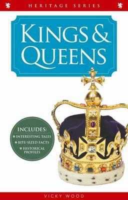 Crimson Heritage: Kings and Queens  by  Vicky Wood
