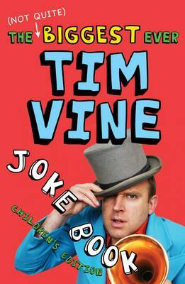 Biggest Ever Tim Vine Joke Book Tim Vine