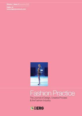 Fashion Practice Volume 1 Issue 2: The Journal of Design, Creative Process & the Fashion Industry  by  Sandy Black