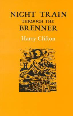 Night Train Through the Brenner Harry Clifton