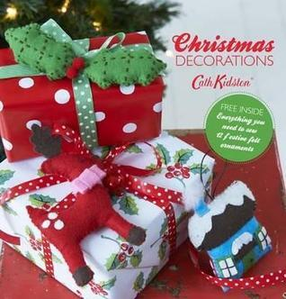 Cath Kidston Christmas Decorations Book  by  Cath Kidston