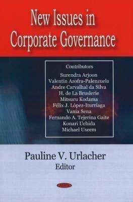 New Issues in Corporate Governance Pauline V. Urlacher