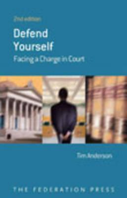 Defend Yourself: Facing A Charge In Court Tim Anderson