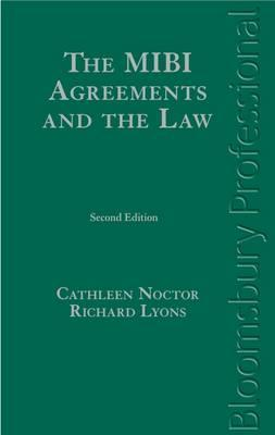 The Mibi Agreements and the Law: A Guide to Irish Law Cathleen Noctor