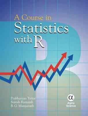 Course in Statistics with R a Prabhanjan Tattar