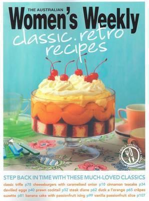 Classic Retro Recipes. The Australian Womens Weekly