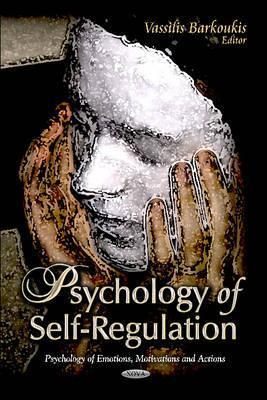 Psychology of Self-Regulation. Vassilis Chatzi