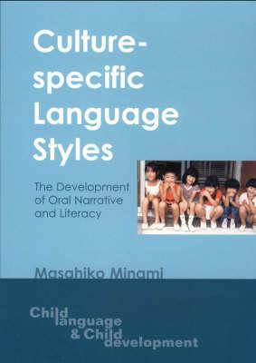 Culture-Specific Language Styles Develo  by  Masahiko Minami