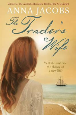 The Traders Wife Anna Jacobs