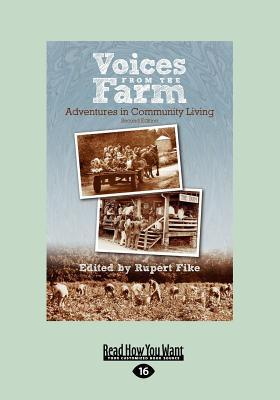 Voices from the Farm: Adventures in Community Living (Large Print 16pt)  by  Rupert Fike