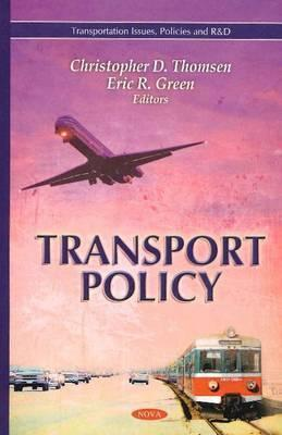 Transport Policy  by  Christopher D. Thomsen
