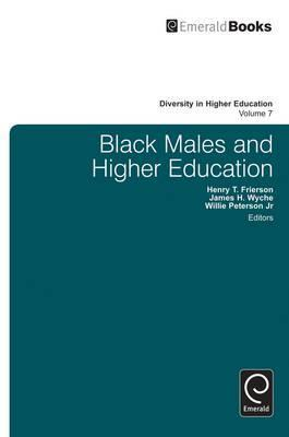 Black Males And Higher Education: Research, Programs And Academe  by  Henry T. Frierson