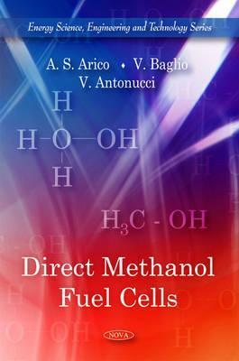 Direct Methanol Fuel Cells  by  A.S. Arico