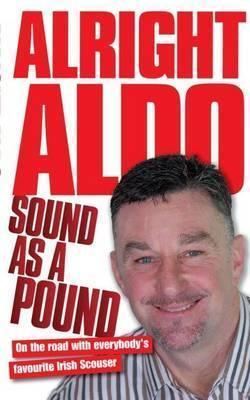 Alright Aldo. [John Aldridge]  by  Aldridge