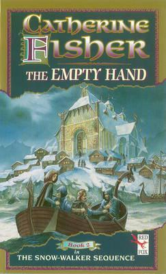 The Empty Hand  by  Catherine Fisher