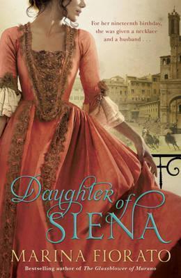 Daughter of Siena.  by  Marina Fiorato by Marina Fiorato
