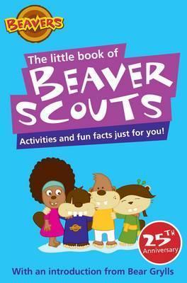 Beaver Scout 25th Anniversary Book  by  Amanda Li