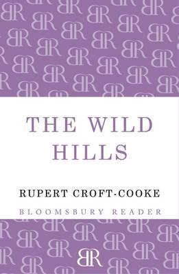 Wild Hills  by  Rupert Croft-Cooke