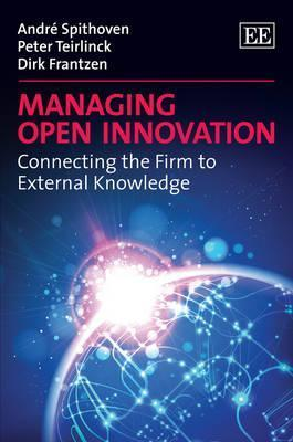 The Knowledge Dimension of Open Innovation André Spithoven