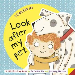 Look After My Pet  by  Ruth Martin