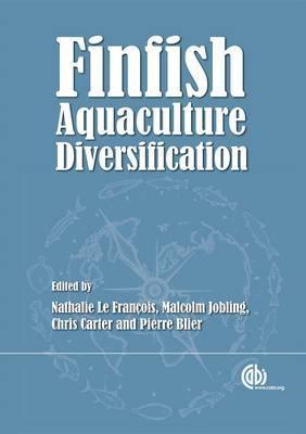 Finfish Aquaculture: Species Selection for Diversification  by  Nathalie Le Francois