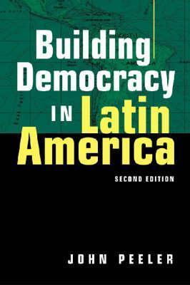 Latin American Democracies: Colombia, Costa Rica, Venezuela  by  John A. Peeler