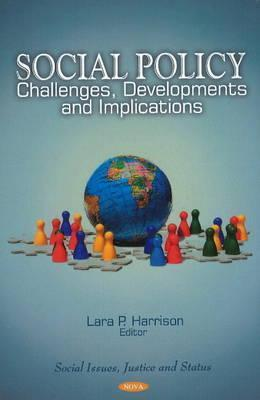 Social Policy: Challenges Lara P. Harrison