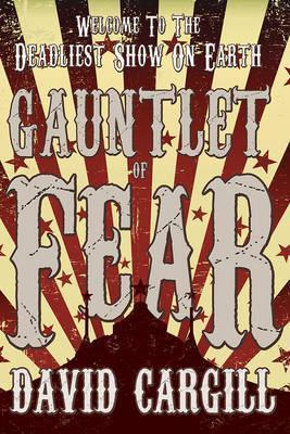 Gauntlet of Fear  by  David Cargill