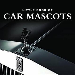 Little Book of Car Mascots Stephen Lanham