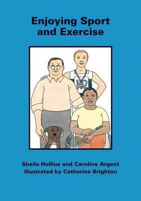 Enjoying Sport and Exercise  by  Sheila Hollins