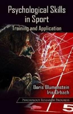 Psychological Skills in Sport: Training and Application. Edited Boris Blumenstein and Iris Orbach by Boris Blumenstein