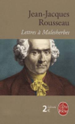 Lettres à Malesherbes Jean-Jacques Rousseau