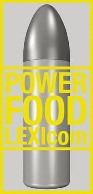 Power Food Lexicom  by  Miralda