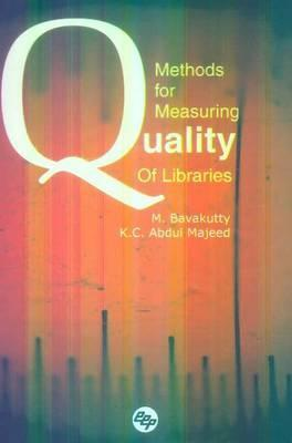 Methods for Measuring Quality of Libraries M. Bavakutty