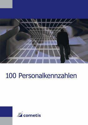 100 Personalkennzahlen  by  Urs Klingler