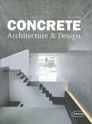 Concrete Architecture & Design  by  Manuela Roth