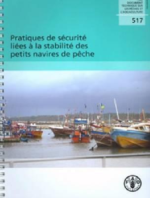 Pratiques de sécurité liées à la stabilité des petits navires de pêche Ari Gudmundsson