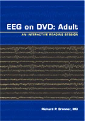 Eeg on DVD: Adult: An Interactive Reading Session  by  Richard P. Brenner