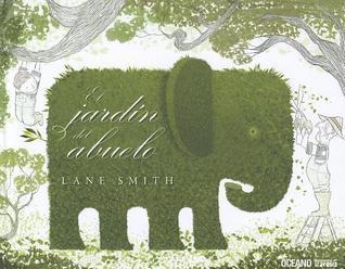 El Jardin del Abuelo Lane Smith