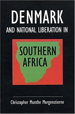Denmark and National Liberation in Southern Africa: A Flexible Response Chris Morgenstienne