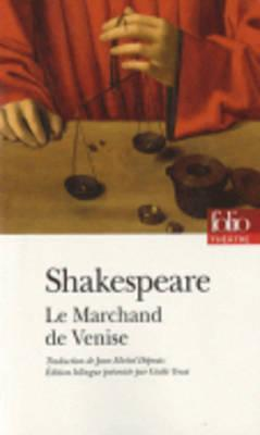 Marchand de Venise  by  William Shakespeare