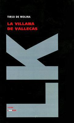 La villana de Vallecas Tirso de Molina