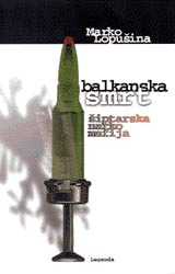 Balkanska smrt  by  Marko Lopušina
